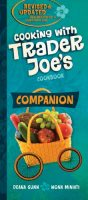 Cooking with Trader Joe's: Cookbook Companion by Deana Gunn and Wona Miniati