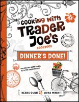 Cooking with Trader Joes_Dinner's Done Cookbook