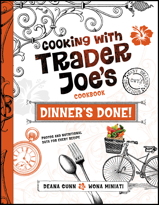 Cooking with Trader Joe's Dinner's Done! Cookbook