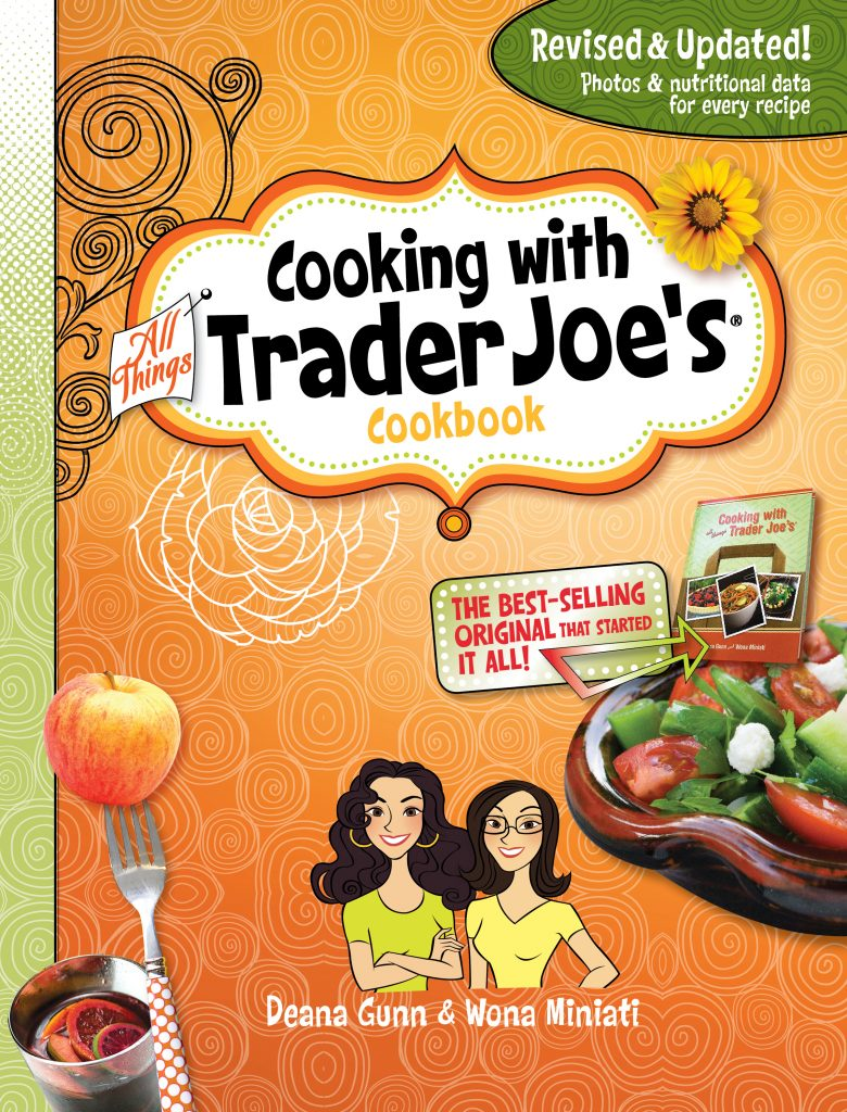 Cooking With All Things Trader Joe's Cookbook By Deana Gunn, Wona Miniati
